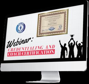 Coach Credentialing & Certification Webinar