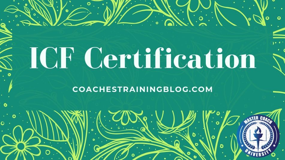 Toward the ICF Certification Path