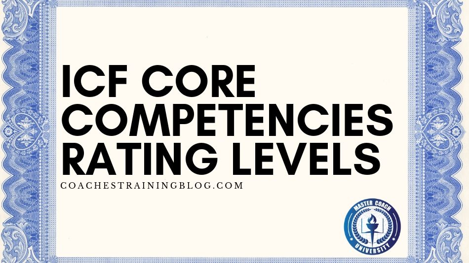 A Guide to ICF Core Competencies Rating Levels