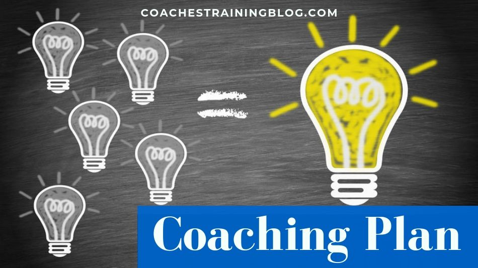 A Sample Coaching Plan For Your Coaching Practice