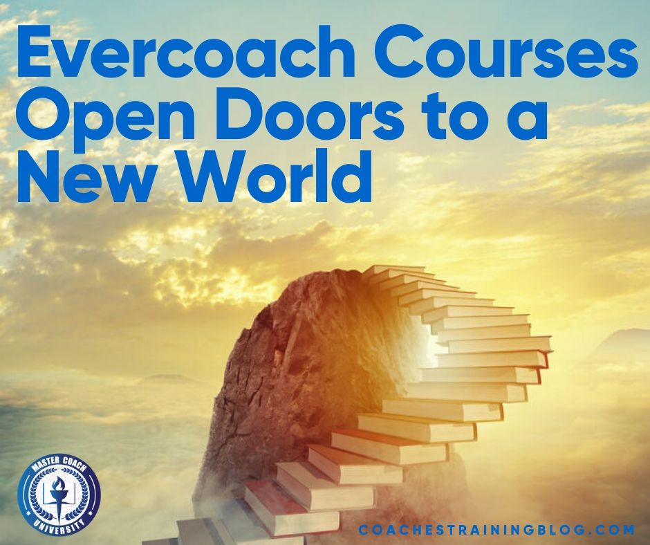 Evercoach Courses Open Doors to a New World