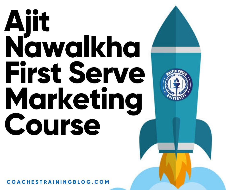 Ajit Nawalkha First Serve Marketing Course