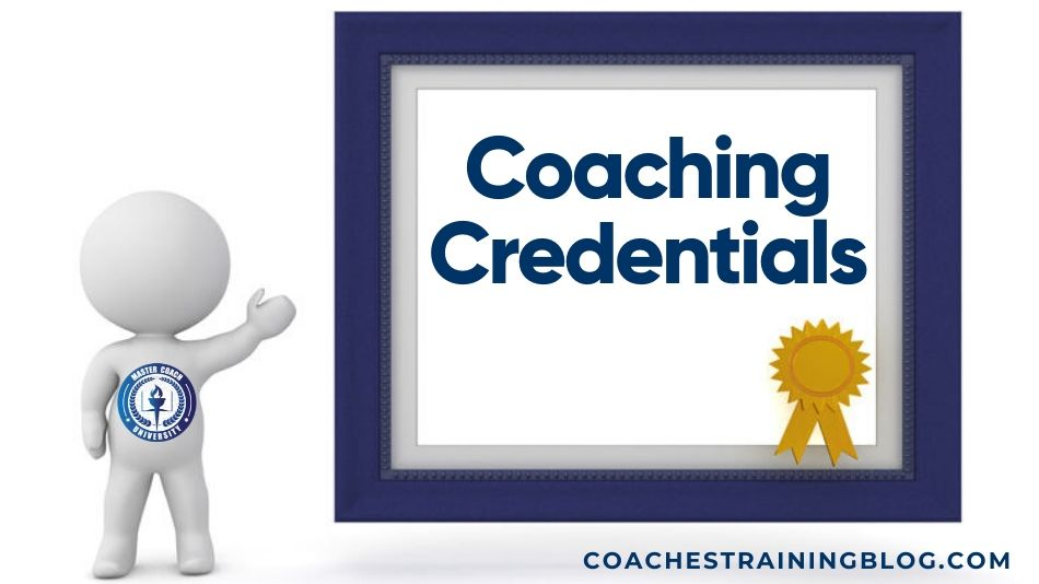 What Coaching Credentials Exists For Life Coaches in the United States?