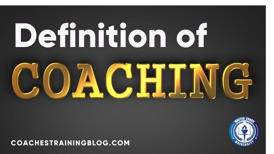 The Definition of Coaching - The Difference Between Coaching and Therapy