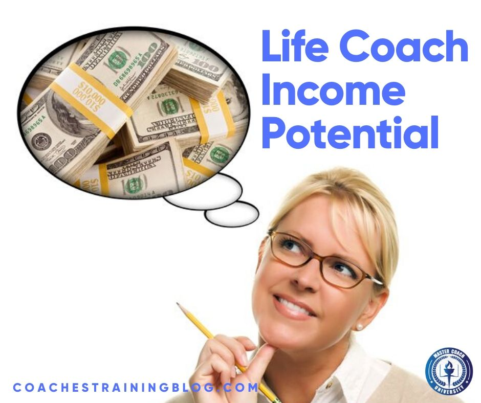 Life Coach Income Potential: How to Make More Money