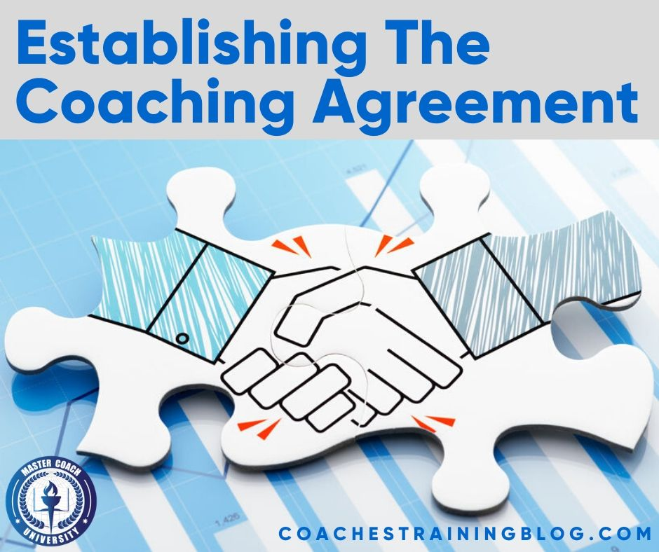 Establishing The Coaching Agreement: The ICF Competency No. Two
