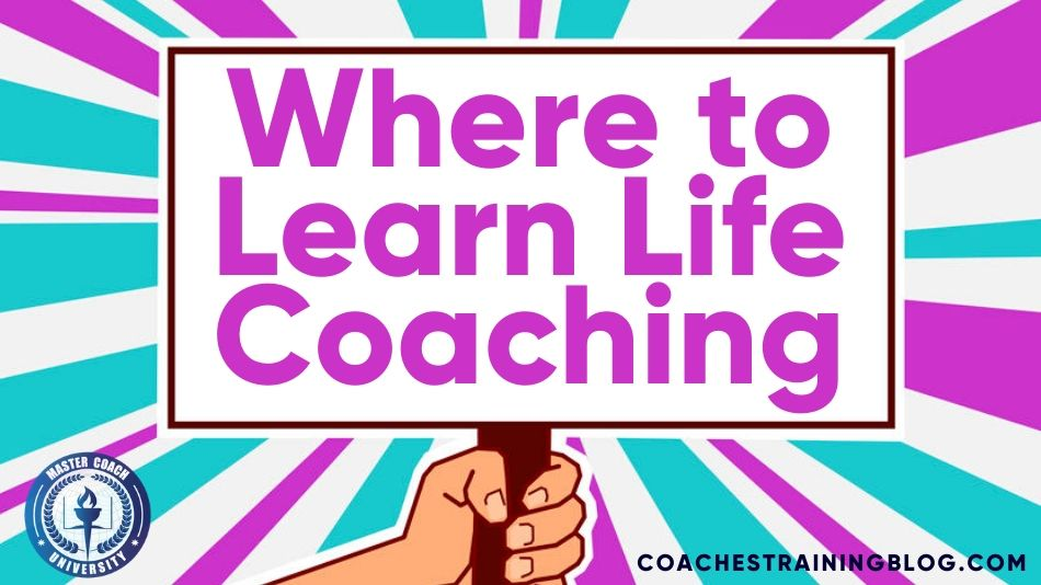 Find Your Learning Portal: Where to Learn Life Coaching