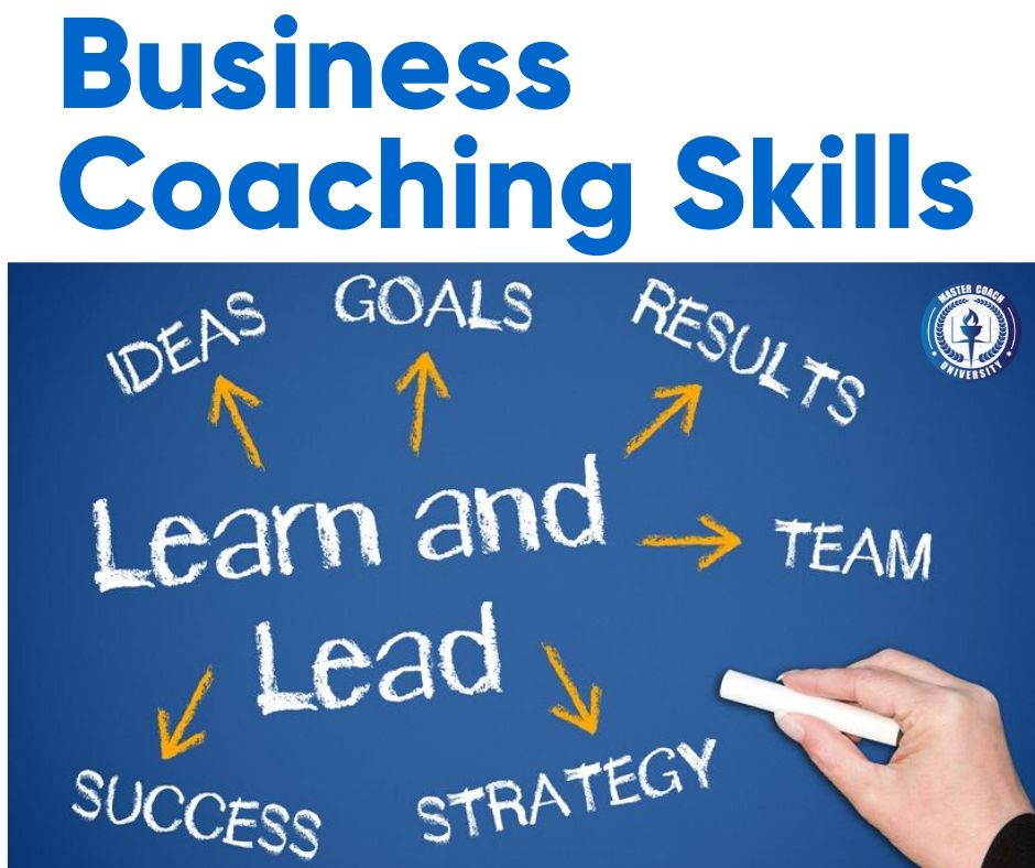 The Business Coaching Skills You Need to Succeed in Your Coaching Practice