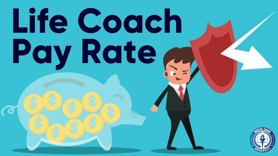 Seven Factors That Can Affect The Life Coach Pay Rate