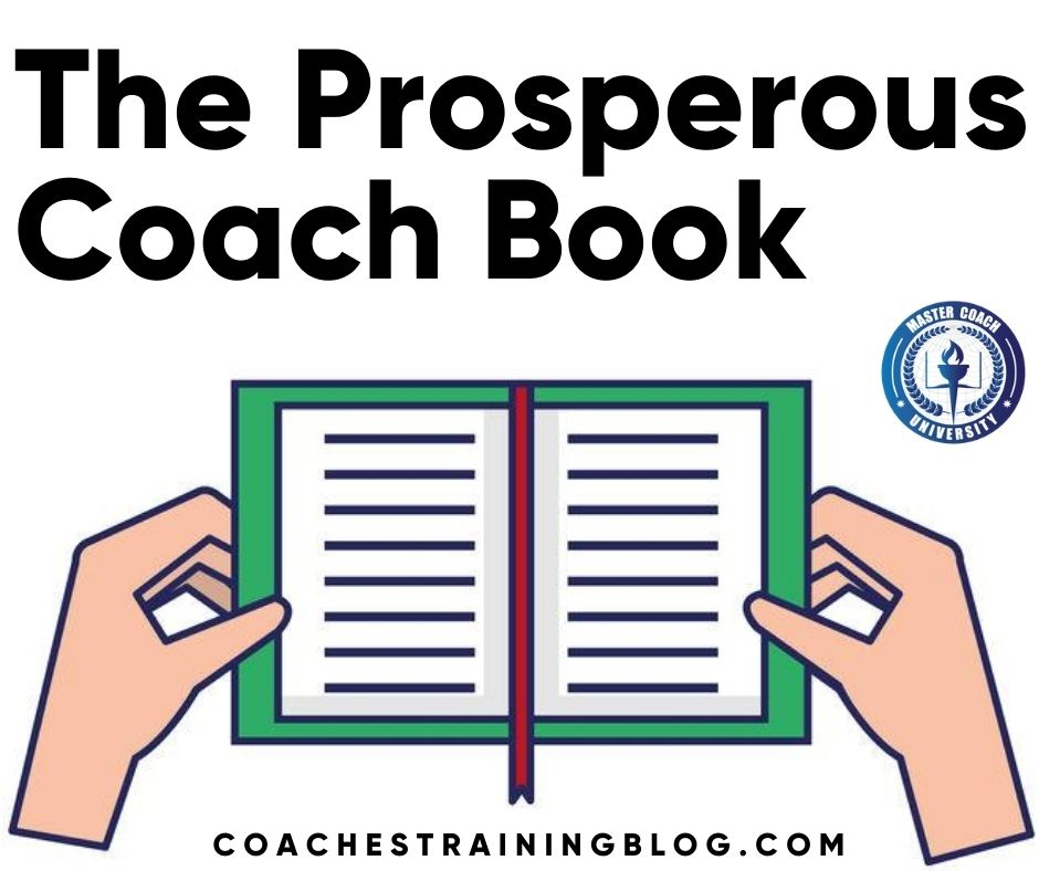 The Prosperous Coach Book: Steve Chandler, Co-Author of Best-Selling Book