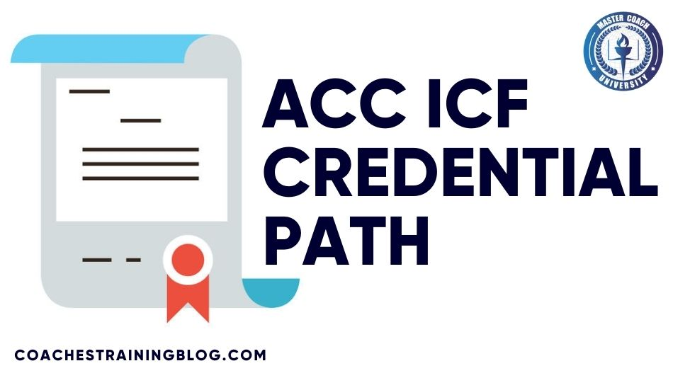 The ACC ICF Path to a Successful Career in Life Coaching