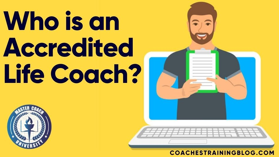 Who is an Accredited Life Coach?