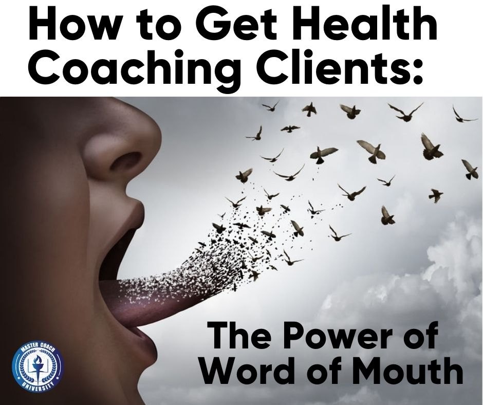 How to Get Health Coaching Clients: The Power of Word of Mouth