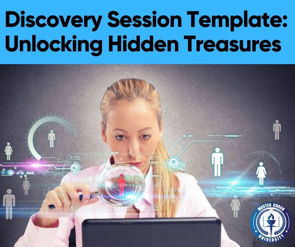 Discovery Session Template: Unlocking Hidden Treasures