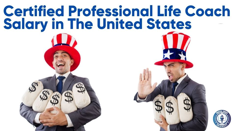 What Does a Certified Professional Life Coach Salary Look Like in The United States?