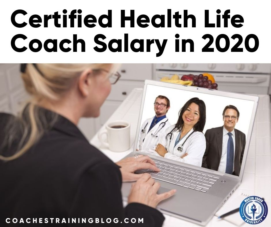 The Average Yearly Certified Health Life Coach Salary in 2020