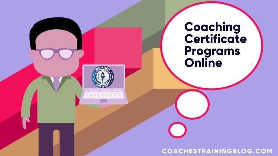 Wading Through Coaching Certificate Programs Online