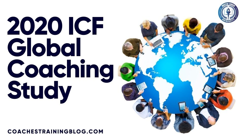 A Look Into the 2020 ICF Global Coaching Study