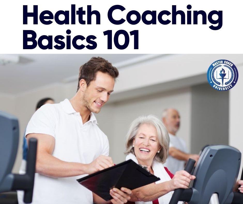 Health Coaching Basics 101