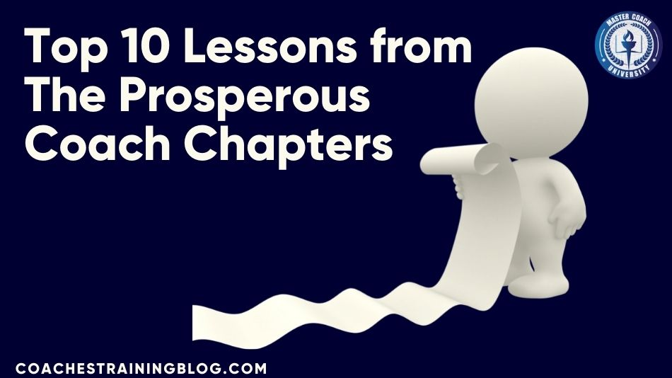 Top 10 Lessons from The Prosperous Coach Chapters