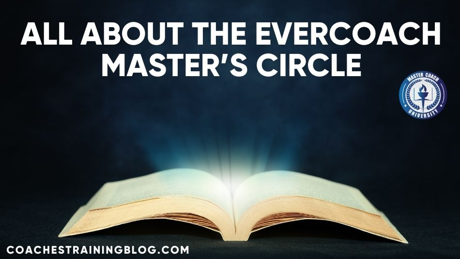All About the Evercoach Master's Circle
