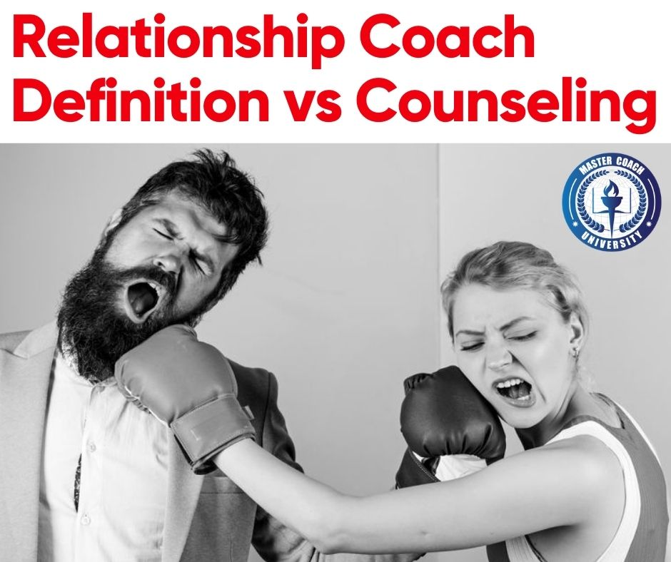 Relationship Coach Definition vs Counseling: Understanding The Difference