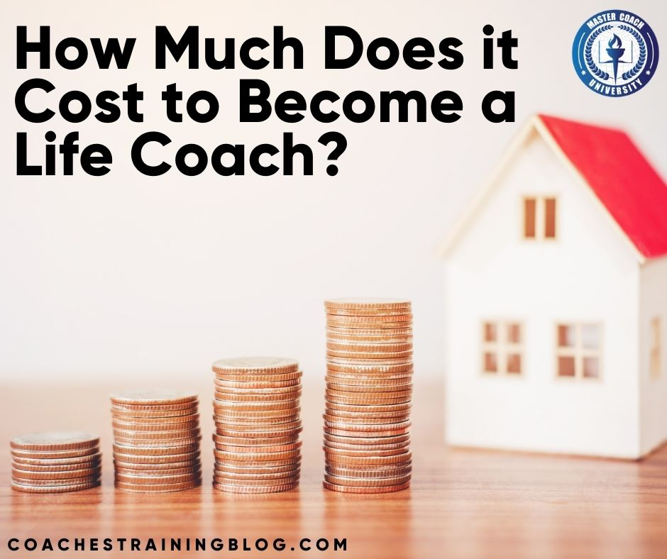 How Much Does it Cost to Become a Life Coach? – Life Coaches in The ATL.