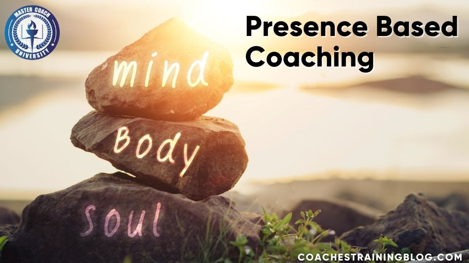 What to Learn From The Presence Based Coaching Book, A Valuable Resource by Doug Silsbee